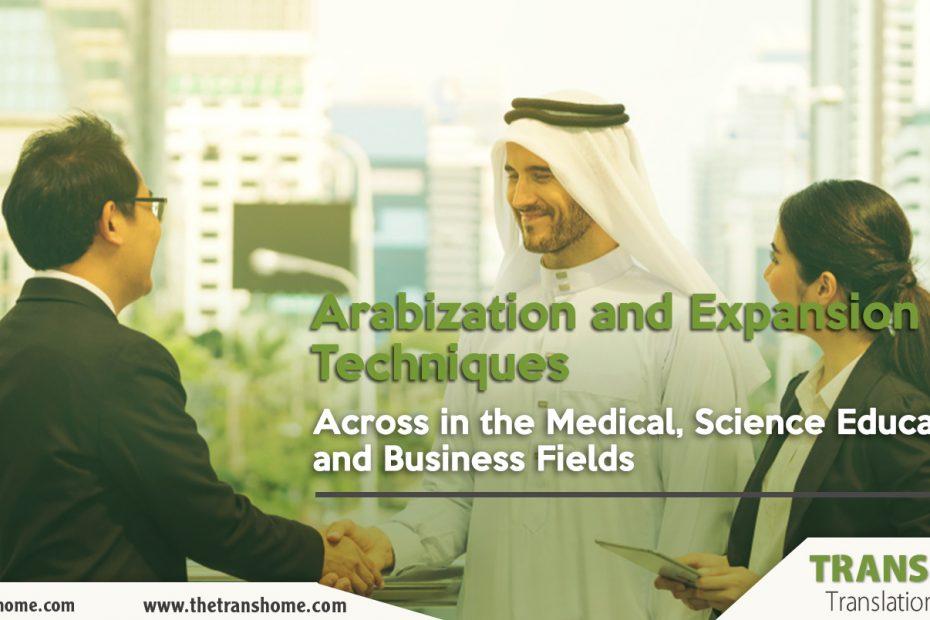 Arabization and expansion techniques